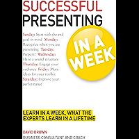 Successful Presenting in a Week: Teach Yourself (TYW) (Engli…