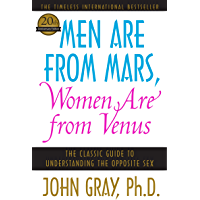 Men Are from Mars, Women Are from Venus: The Classic Guide t…