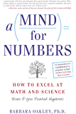 A Mind For Numbers: How to Excel at Math and Science (Even I…