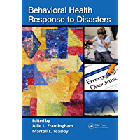 Behavioral Health Response to Disasters (English Edition)
