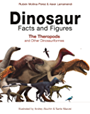 Dinosaur Facts and Figures: The Theropods and Other Dinosaur…