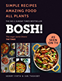 BOSH!: The Sunday Times Best Selling Vegan Plant Based Cook…