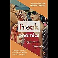 Freakonomics: A Rogue Economist Explores the Hidden Side of…