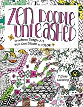 Zen Doodle Unleashed: Freeform Tangle Art You Can Draw and Color (English Edition)