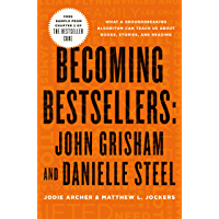 Becoming Bestsellers: John Grisham and Danielle Steel (Sampl…