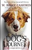 A Dog's Journey: A Novel (A Dog's Purpose series Book 2) (En…