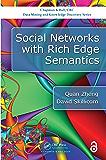 Social Networks with Rich Edge Semantics (Chapman & Hall/CRC…
