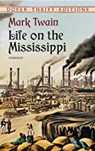 Life on the Mississippi (Dover Thrift Editions) (English Edition)