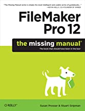 FileMaker Pro 12: The Missing Manual (Missing Manuals) (English Edition)