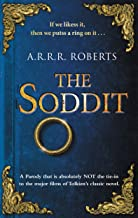 The Soddit: Or, Let's Cash in Again (Cardboard Box of the Rings Book 1) (English Edition)