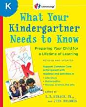 What Your Kindergartner Needs to Know (Revised and updated): Preparing Your Child for a Lifetime of Learning (The Core Kno...