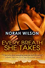 Every Breath She Takes (English Edition)