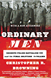 Ordinary Men: Reserve Police Battalion 101 and the Final Sol…