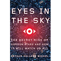 Eyes in the Sky: The Secret Rise of Gorgon Stare and How It…