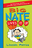 Big Nate Lives It Up (English Edition)