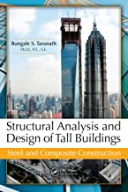Structural Analysis and Design of Tall Buildings: Steel and Composite Construction (English Edition)