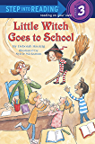 Little Witch Goes to School (Step into Reading Book 2) (Engl…