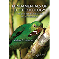 Fundamentals of Ecotoxicology: The Science of Pollution, Fou…