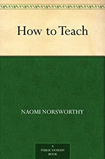 How to Teach (English Edition)