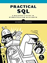 Practical SQL: A Beginner's Guide to Storytelling with Data (English Edition)