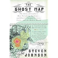 The Ghost Map: The Story of London's Most Terrifying Epidemi…