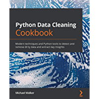 Python Data Cleaning Cookbook: Modern techniques and Python…