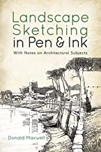 Landscape Sketching in Pen and Ink: With Notes on Architectural Subjects (Dover Art Instruction) (English Edition)