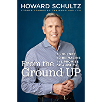From the Ground Up: A Journey to Reimagine the Promise of Am…
