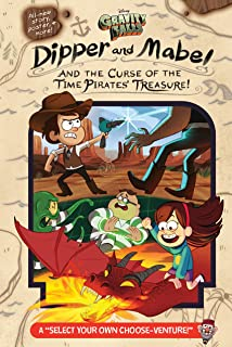 """Gravity Falls: Dipper and Mabel and the Curse of the Time Pirates' Treasure!: A """"Select Your Own Choose-Venture!"""" (English..."""