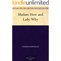 Madam How and Lady Why (English Edition)