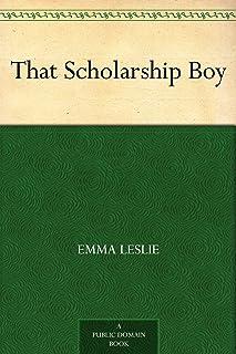 That Scholarship Boy (English Edition)