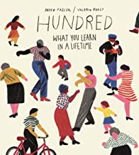 Hundred: What You Learn in a Lifetime (English Edition)