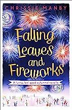 Falling Leaves and Fireworks: a funny, feel-good autumnal enovella: (A Proper Family eNovella) (English Edition)