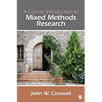 A Concise Introduction to Mixed Methods Research (Sage Mixed…