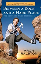 Between a Rock and a Hard Place: The Basis of the Motion Picture 127 Hours (English Edition)
