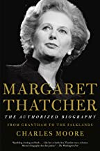 Margaret Thatcher: From Grantham to the Falklands (Authorized Biography of Margaret Thatcher) (English Edition)