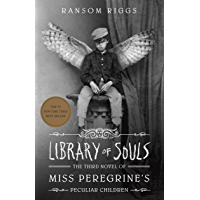 Library of Souls: The Third Novel of Miss Peregrine's Peculi…