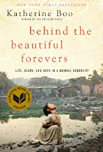 Behind the Beautiful Forevers: Life, death, and hope in a Mumbai undercity (English Edition)