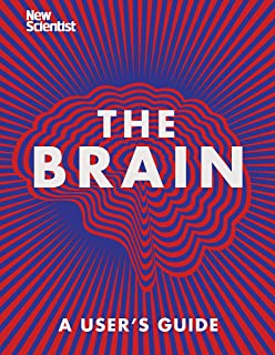 The Brain: Everything You Need to Know (English Edition)