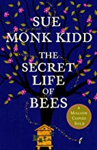 The Secret Life of Bees: The stunning multi-million bestselling novel about a young girl's journey; poignant, uplifting an...