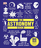 The Astronomy Book: Big Ideas Simply Explained (English Edit…