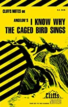 CliffsNotes on Angelou's I Know Why the Caged Bird Sings (Cliffsnotes Literature Guides) (English Edition)