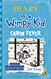 Diary of a Wimpy Kid: Cabin Fever (Book 6) (English Edition)
