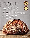 Flour Water Salt Yeast: The Fundamentals of Artisan Bread an…