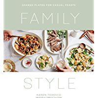 Family Style: Shared Plates for Casual Feasts (English Editi…