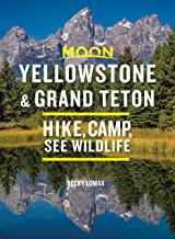 Moon Yellowstone & Grand Teton: Hike, Camp, See Wildlife (Travel Guide) (English Edition)