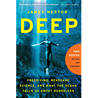 Deep: Freediving, Renegade Science, and What the Ocean Tells…