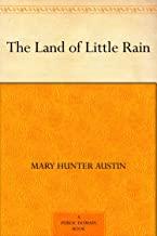 The Land of Little Rain (免费公版书) (English Edition)