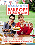 Great British Bake Off: Big Book of Baking (English Edition)