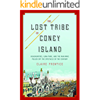 The Lost Tribe of Coney Island: Headhunters, Luna Park, and…